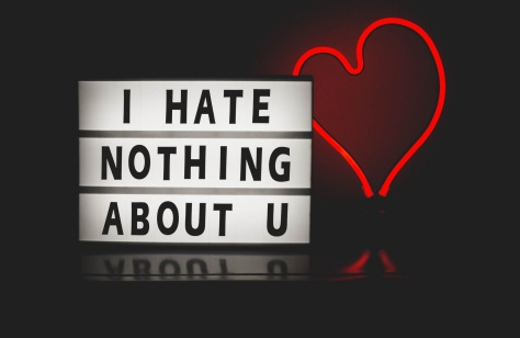 I hate nothing about you © Photo by DESIGNECOLOGIST on Unsplash